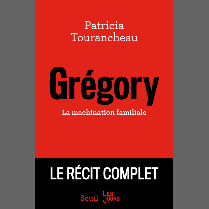 Grégory, la machination familiale